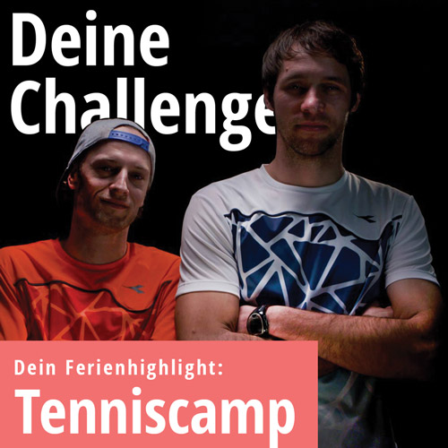Tenniscamp deine Ferien-Challenge